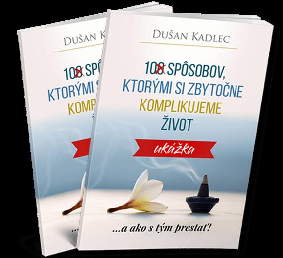 E-Kniha 10 Spôsobov, Ktorými Si Zbytočne Komplikujeme Život
