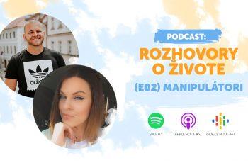 manipulátori rozhovory o živote